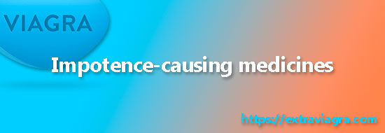 impotence-causing medicines